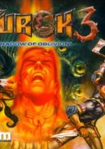 Turok 3 : Shadow of Oblivion