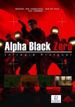 Alpha Black Zero : Intrepid Protocol